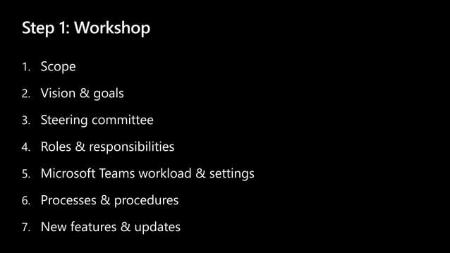 Step 1: Workshop