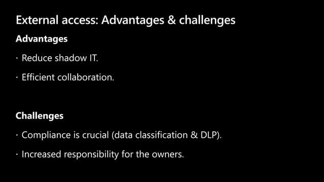 External access: Advantages & challenges