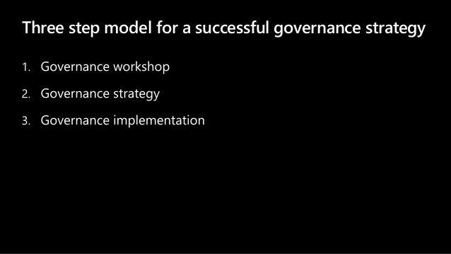 Three step model for a successful governance strategy
