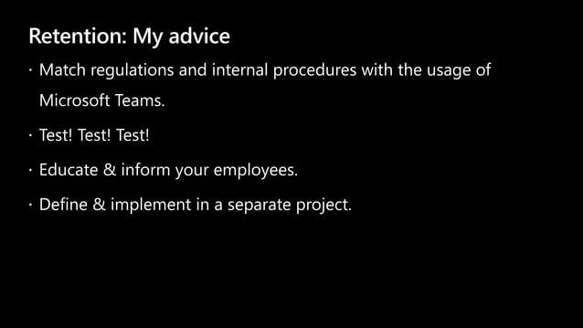 Retention: My advice