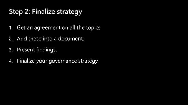 Step 2: Finalize strategy