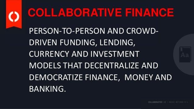 Collaborative Finance: Democratizing Finance, Money and Banking Slide 2