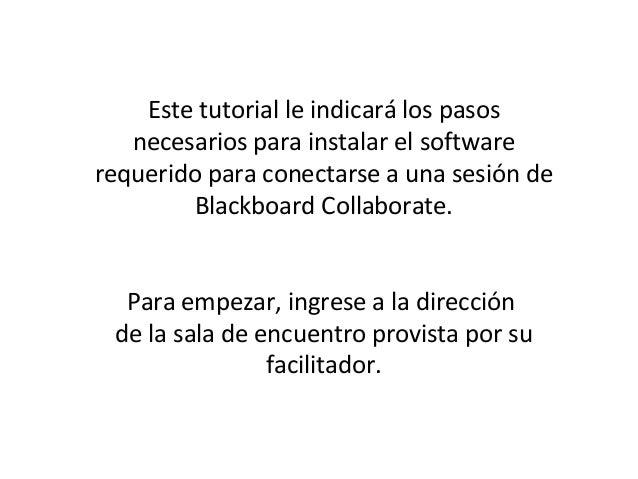Este tutorial le indicará los pasos   necesarios para instalar el softwarerequerido para conectarse a una sesión de       ...