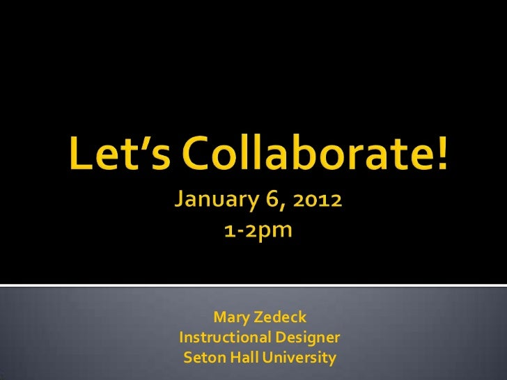 Mary ZedeckInstructional Designer Seton Hall University