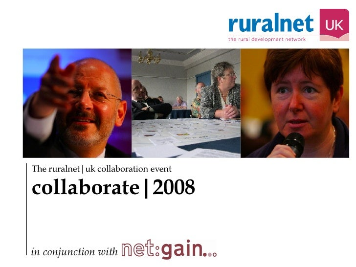 The ruralnet uk collaboration event collaborate 2008 in conjunction with