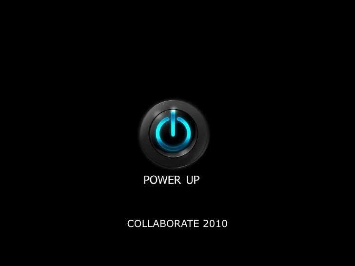 COLLABORATE 2010<br />