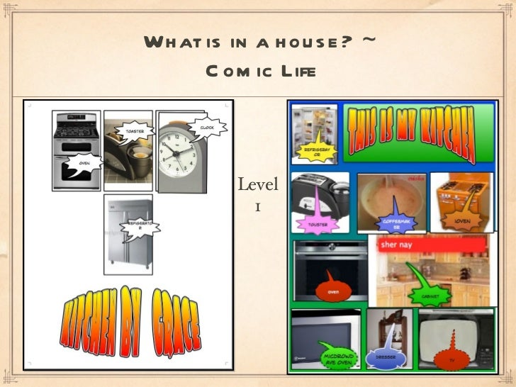 What is in a house? ~  Comic Life Level 1