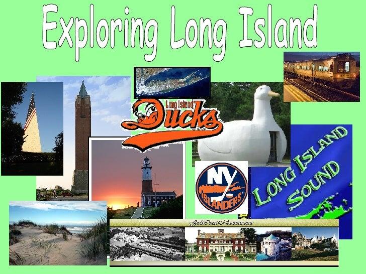 Exploring Long Island