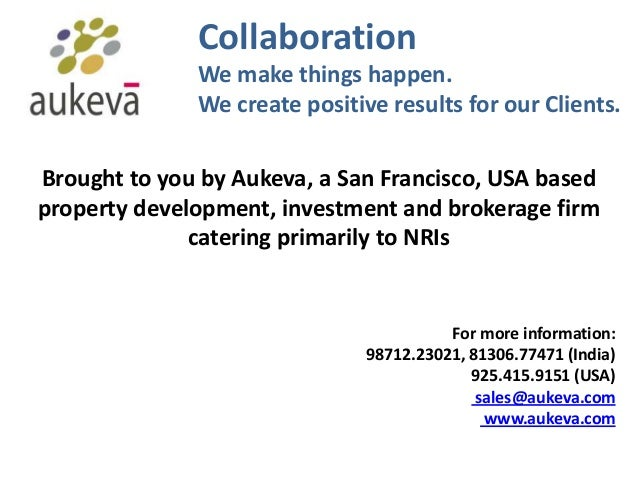 Collaboration We make things happen. We create positive results for our Clients. Brought to you by Aukeva, a San Francisco...