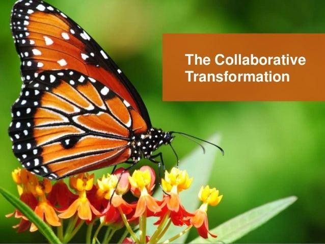 The Collaborative Transformation