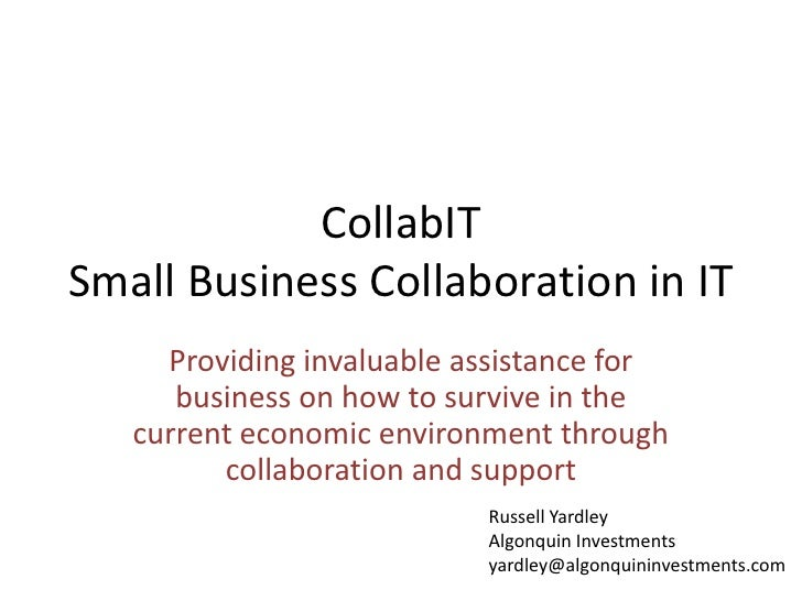 CollabIT Small Business Collaboration in IT      Providing invaluable assistance for       business on how to survive in t...