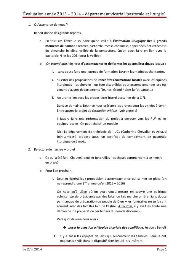 Évaluation année 2013 – 2014 – département vicarial 'pastorale et liturgie' 1. Qu'attend-on de nous ? Benoit donne des gra...