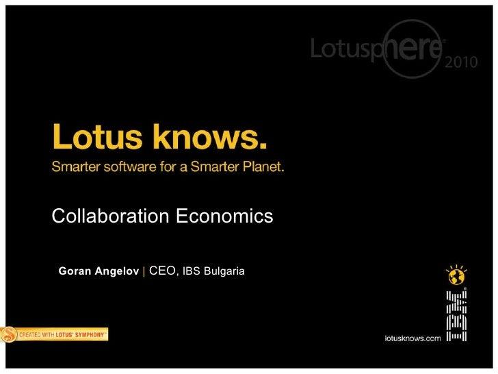 Collaboration Economics Goran Angelov   |  CEO , IBS Bulgaria