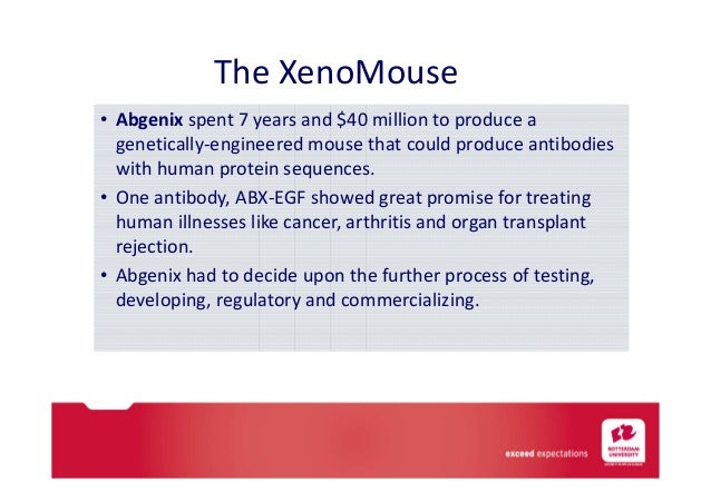 abgenix case study If abgenix chooses collaborationopening case : the xenomouse discussion questions: 1 would it be better off licensing abx-egf to the pharmaceutical company or forming a joint venture with the biotech company.