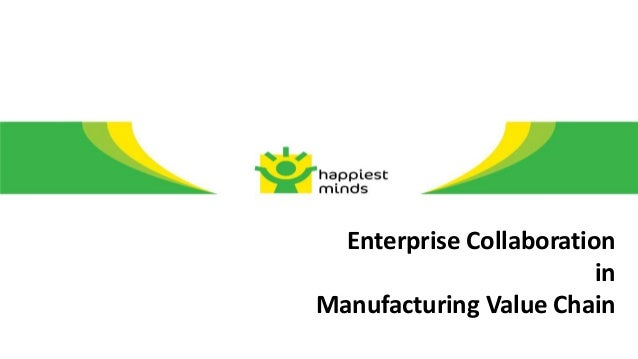 Enterprise Collaboration                         inManufacturing Value Chain