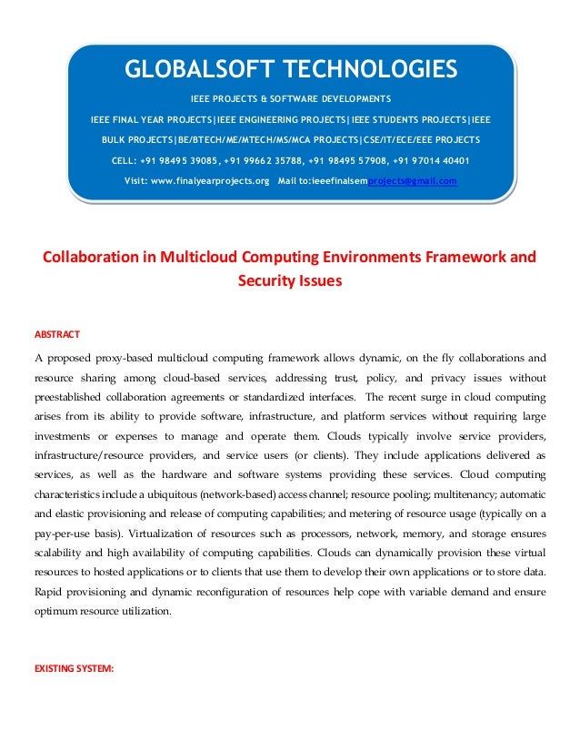 Collaboration in Multicloud Computing Environments Framework and Security Issues ABSTRACT A proposed proxy-based multiclou...