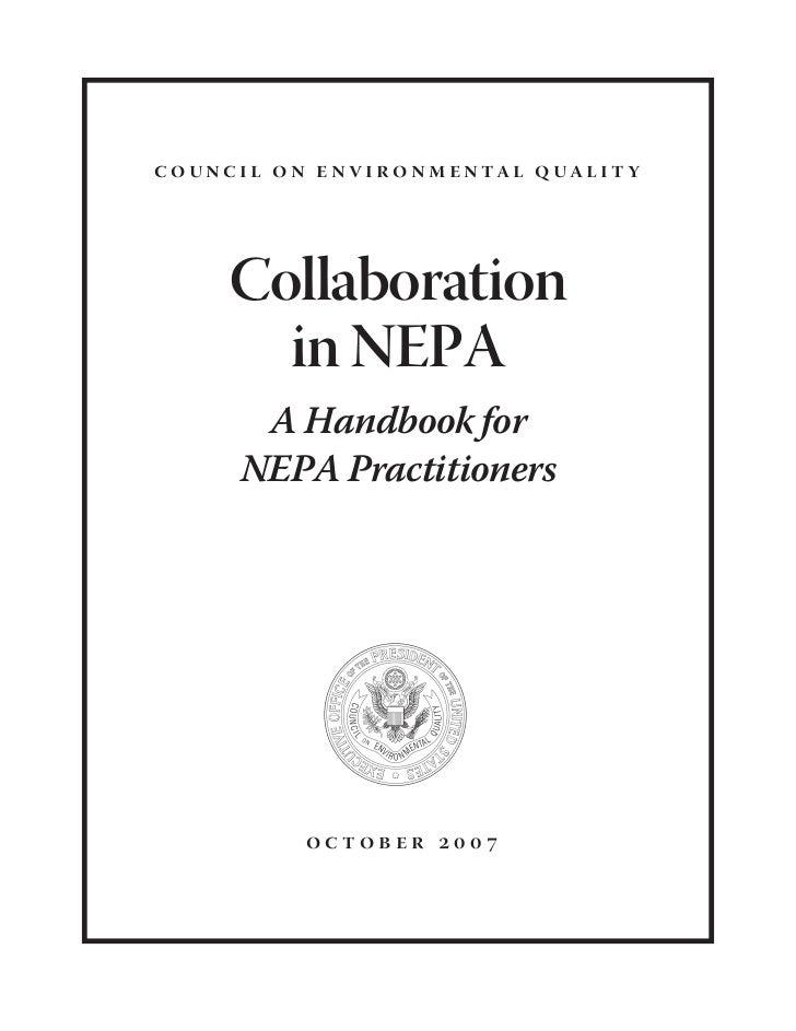 c o u n c i l o n e n v i r o n m e n ta l q ua l i t y             Collaboration           in NEPA           A Handbook f...
