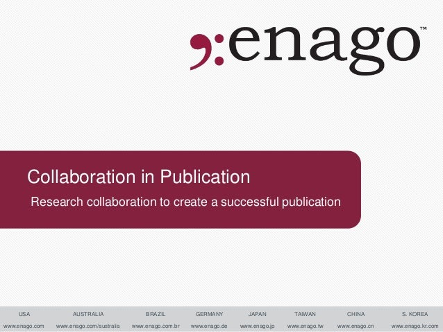 Collaboration in Publication          Research collaboration to create a successful publication    USA              AUSTRA...