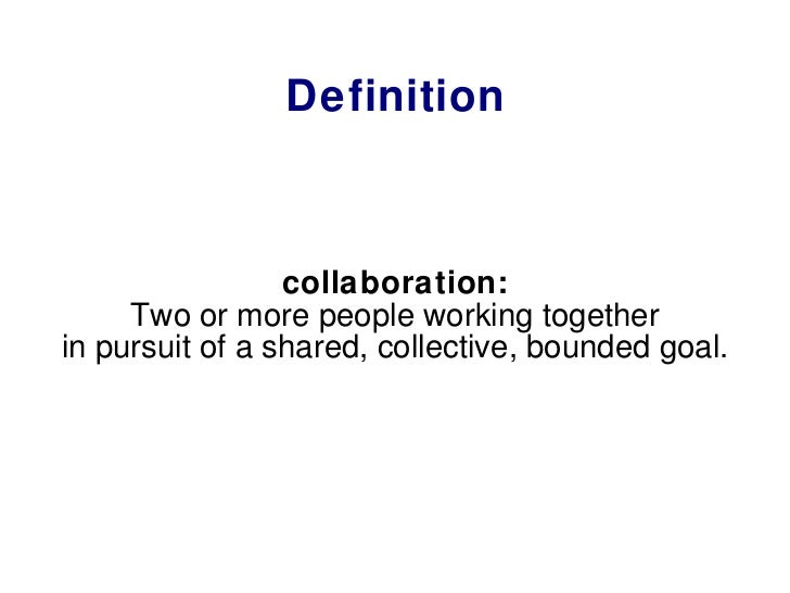 Collaborative Teaching Define ~ What is collaboration