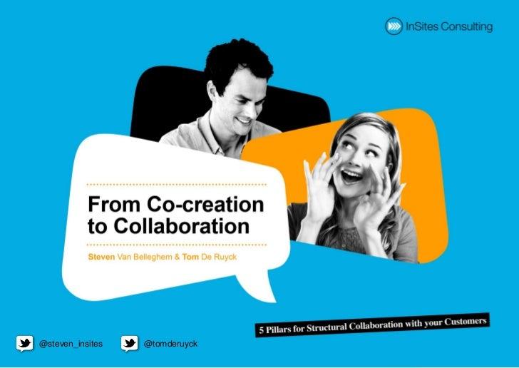 @steven_insites            @tomderuyckconversationmanagement.biz I @steven_insites I @tomderuyck
