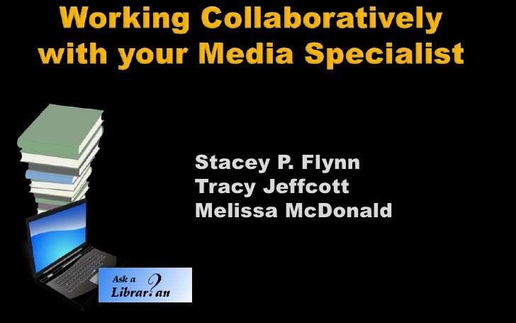 Stacey P. FlynnTracy JeffcottMelissa McDonald
