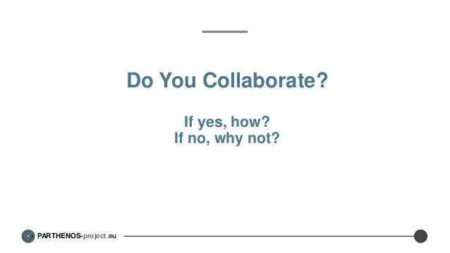 Collaborations within infrastructures Slide 2
