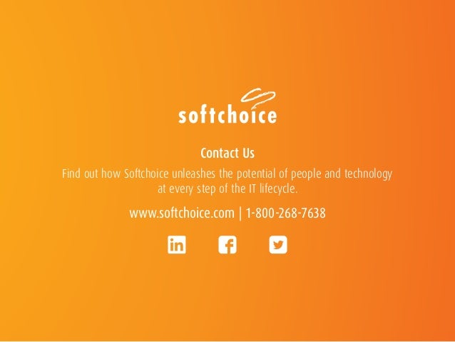 Contact Us Find out how Softchoice unleashes the potential of people and technology at every step of the IT lifecycle. www...