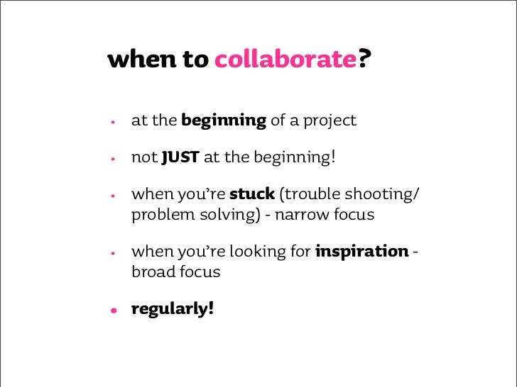 collaboration tools? •   people (the right ones!) •   sticky notes & marker pens •   whiteboards/flip charts •   fun stuff...