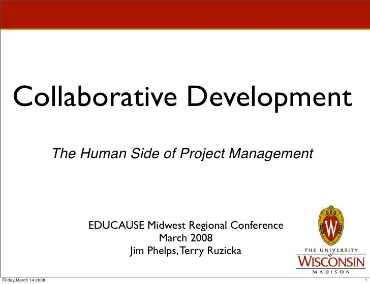 Collaborative Development                        The Human Side of Project Management                                EDUCA...