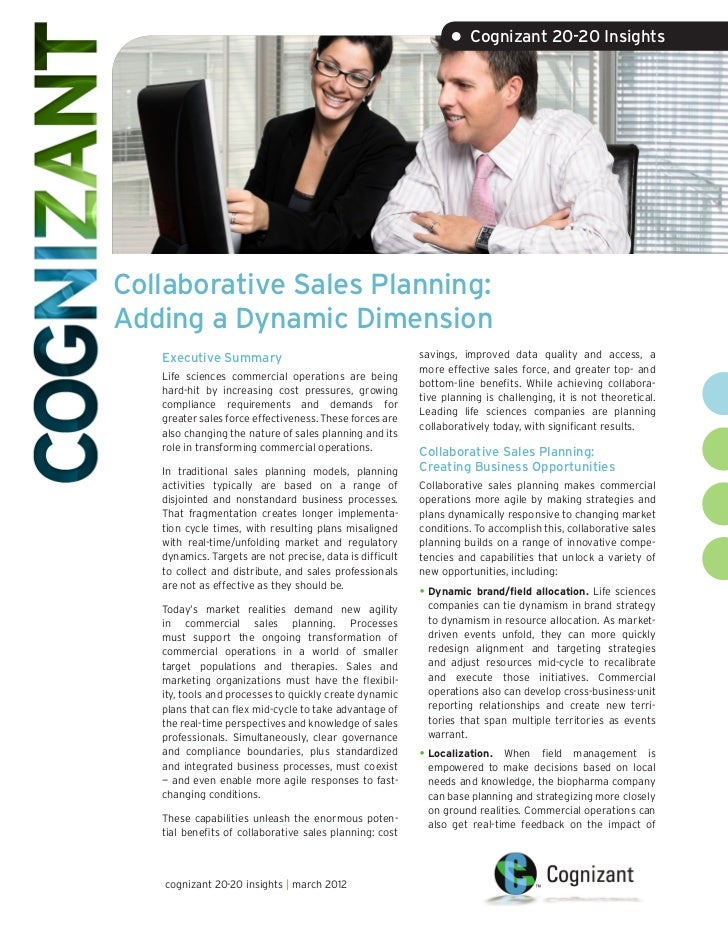 • Cognizant 20-20 InsightsCollaborative Sales Planning:Adding a Dynamic Dimension   Executive Summary                     ...