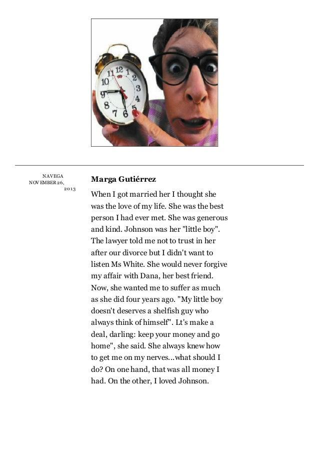 NA V EGA  NOV EMBER26, 201 3  MargaGutiérrez WhenIgotmarriedherIthoughtshe wastheloveofmylife.Shewasthe...