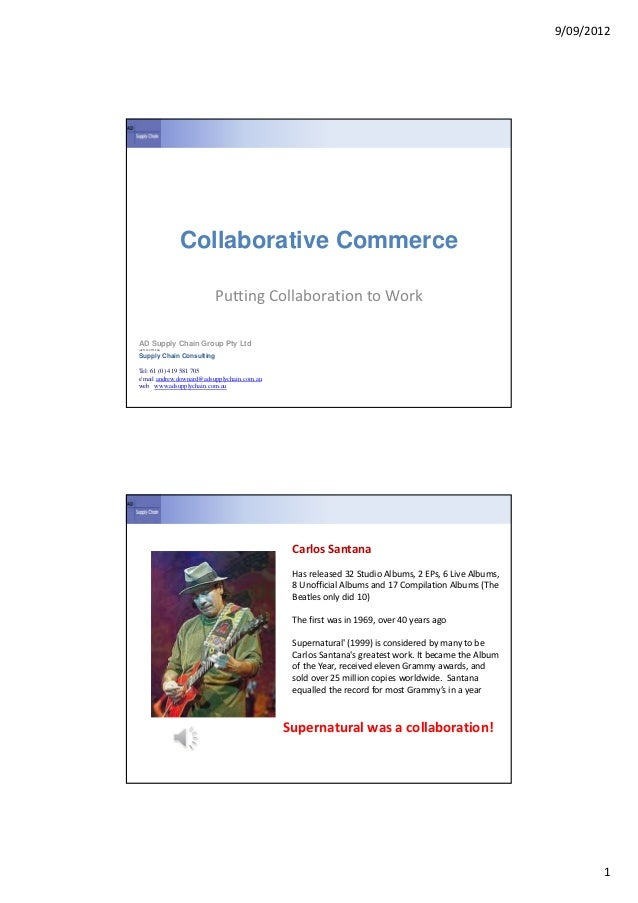 9/09/2012                    Collaborative Commerce                          Putting Collaboration to WorkAD Supply Chain ...