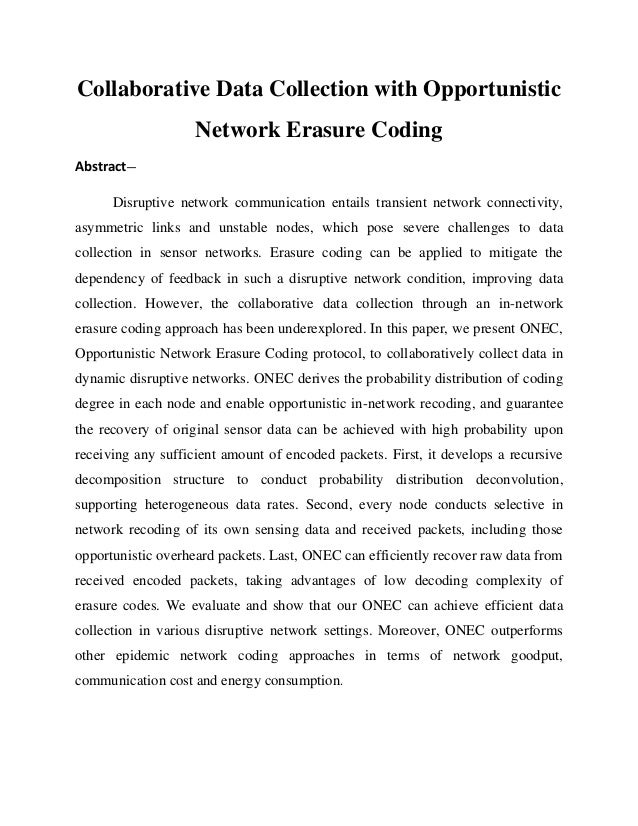 Collaborative Data Collection with Opportunistic                    Network Erasure CodingAbstract—      Disruptive networ...