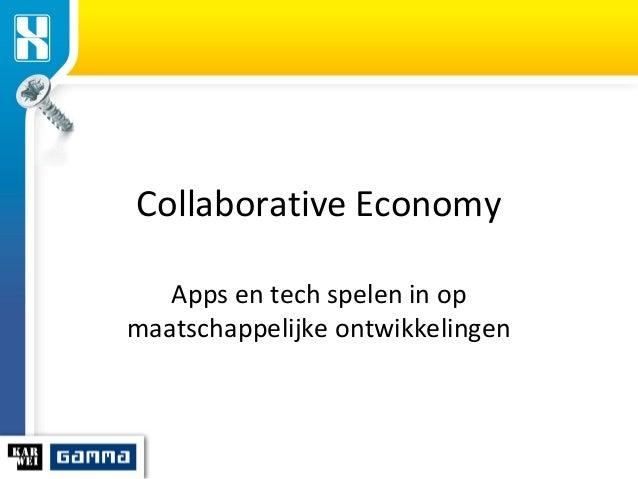 Collaborative Economy Apps en tech spelen in op maatschappelijke ontwikkelingen