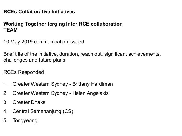 RCEs Collaborative Initiatives Working Together forging Inter RCE collaboration TEAM 10 May 2019 communication issued Brie...