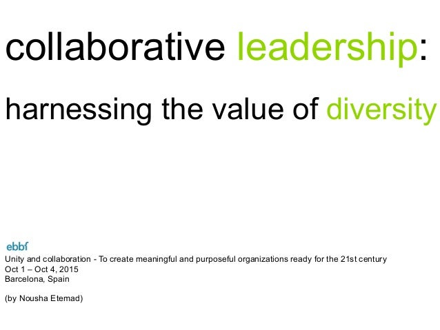 ebbf25 - collaborative leadership: harnessing the value of ...