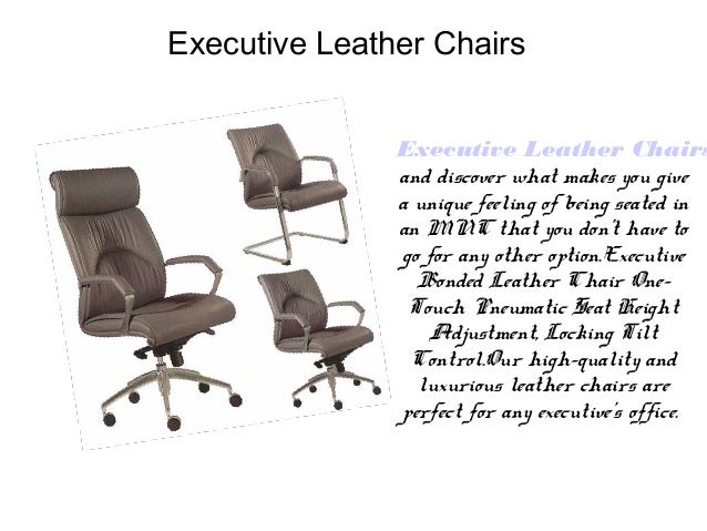 4. Executive Leather Chairs ...