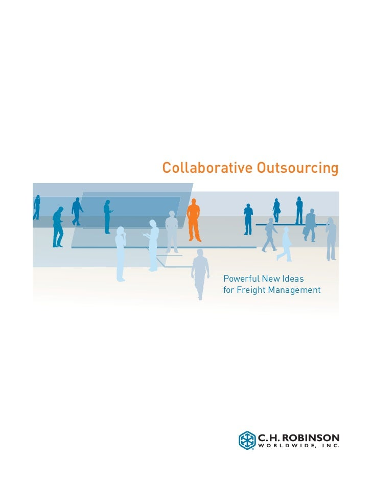 Collaborative Outsourcing        Powerful New Ideas        for Freight Management