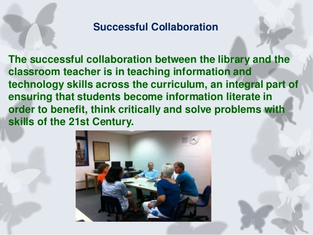 Collaborative Teaching In Classroom : Collaborative partnerships between the library and