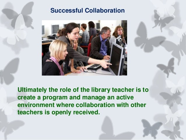 Collaborative Teaching Roles And Responsibilities ~ Collaborative partnerships between the library and