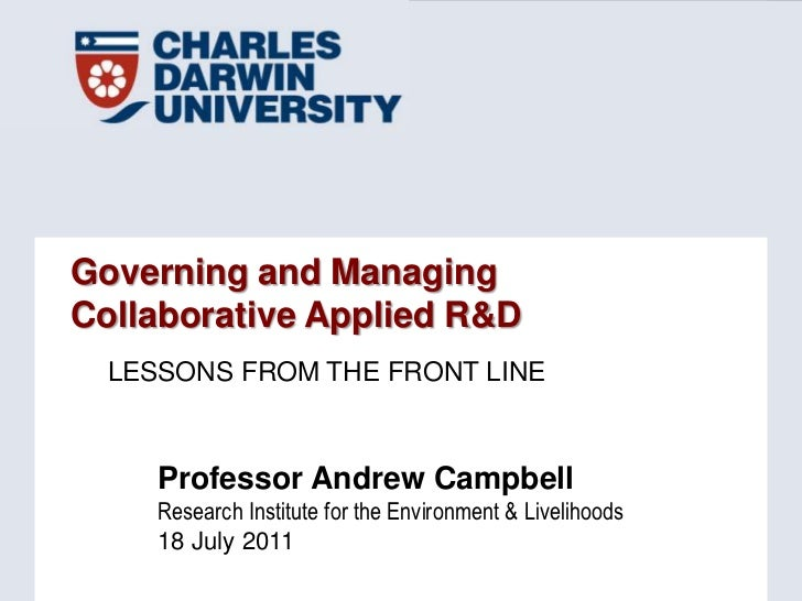 Governing and Managing Collaborative Applied R&D<br />Lessons from the front line<br />