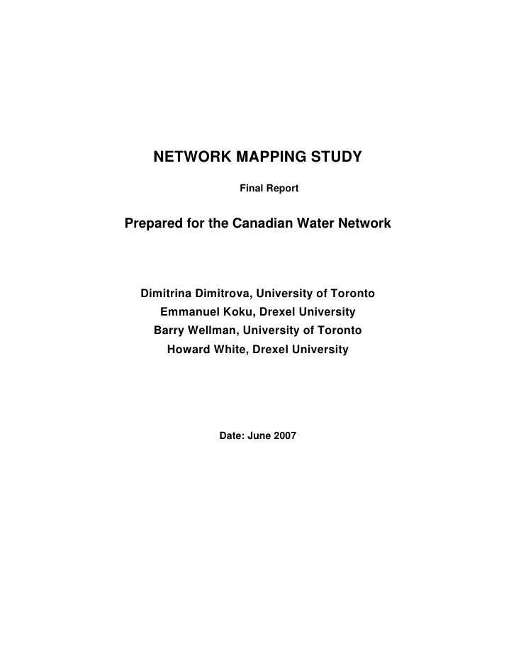 NETWORK MAPPING STUDY                    Final Report   Prepared for the Canadian Water Network       Dimitrina Dimitrova,...