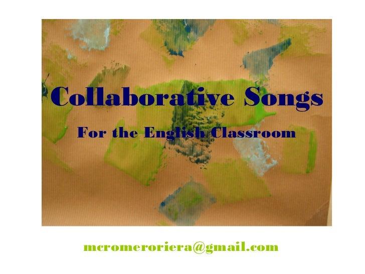 Collaborative Classroom Ela ~ Collaborative songs