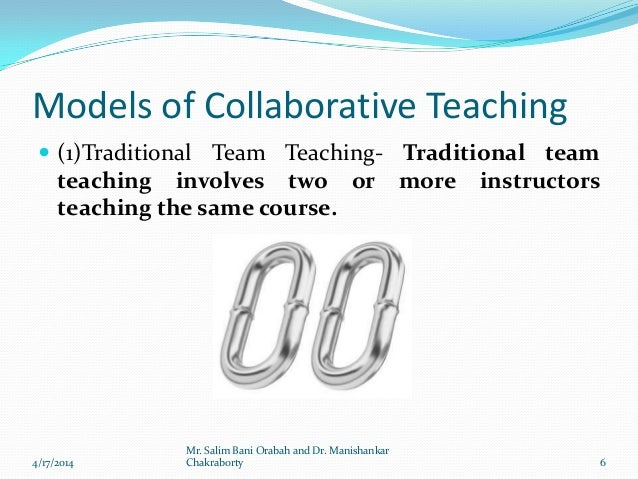 Collaborative Teaching Models ~ Collaborative teaching by dr manishankar chakraborty and