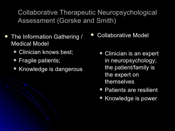 Ask Expert What Is Neuropsychological >> Collaborative Therapeutic Neuropsychological Assessment