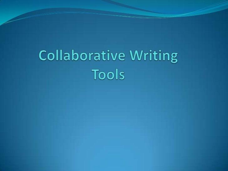 Collaborative WritingTools<br />