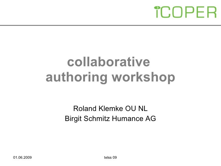 collaborative  authoring workshop Roland Klemke OU NL Birgit Schmitz Humance AG