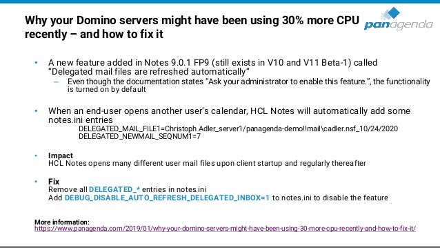Why your Domino servers might have been using 30% more CPU recently – and how to fix it • A new feature added in Notes 9.0...
