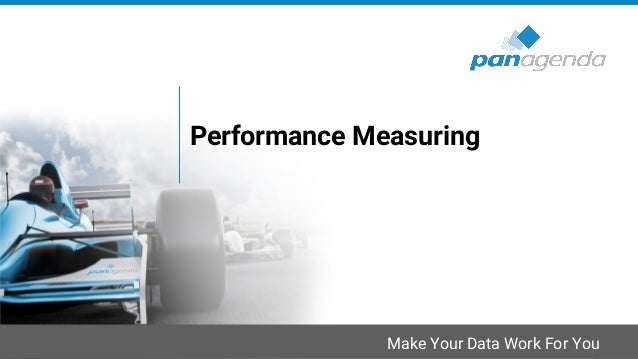 Make Your Data Work For You Performance Measuring