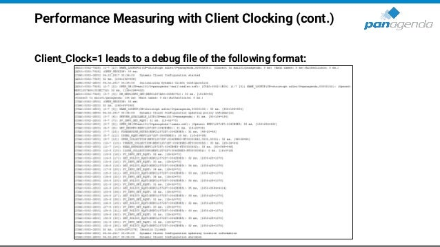 Performance Measuring with Client Clocking (cont.) Client_Clock=1 leads to a debug file of the following format: